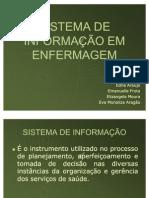 SISTEMA DE INFORMAÇÃO EM ENFERMAGEM