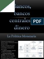 Bancos, bancos centrales y dinero.pptx