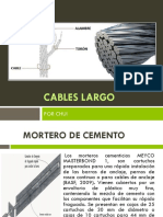 Cables Largo