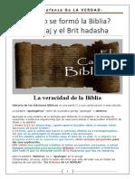 Cómo Se Formó La Biblia - El Tanaj y El Brit HaDasha