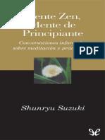 Suzuki Shunryu Mente Zen Mente de Principiante 11713 r1.2 Lalo2302
