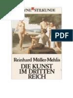 Die Kunst im Dritten Reich Reinhard Müller-Mehlis