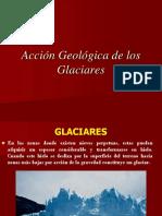 Acción Geológca Glaciares