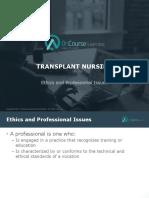 Transplant Nursing Ethics Prof Issues FINAL