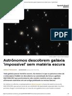 Astrônomos Descobrem Galáxia 'Impossível' Sem Matéria Escura - Sputnik Brasil