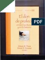 El don de profecía en las Escrituras y en la historia - Esmond, Dwain N. y Alberto R. Timm, eds. (Miami, FL. APIA, 2016).pdf