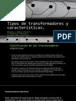Tipos de Transformadores y Características