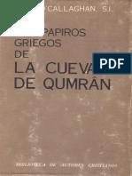 O´CALLAGHAN, Josep (1974), Los papiros griegos de la cueva 7 de Qumrán. Madrid, BAC.pdf