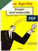 Elogio Dell'Imbecille - Pino Aprile