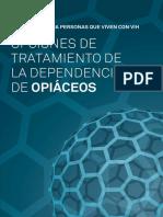 Opciones de tratamiento de la dependencia de opiáceos Guía básica para personas que vien con VIH