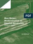 (Historical Materialism) Jan Rehmann-Max Weber_ Modernisation As Passive Revolution_ a Gramscian Analysis-Brill Academic Pub (2014).pdf