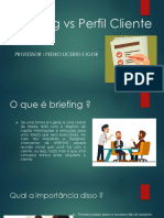 Aula 2 - Briefing vs Perfil Cliente