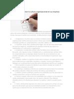 10 Pasos Para Cambiar La Cultura Organizacional en Su Empresa