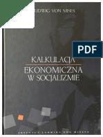 Ludwig von Mises - Kalkulacja ekonomiczna w socjaliźmie.pdf