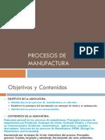 Selección Del Proceso de Manufactura