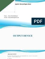 02. Output Device Dan Mengenal Jaringan Komputer