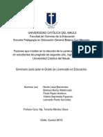 Factores que inciden en la elección de la carrera de Pedagogía en estudiantes de pregrado de segundo año, ingreso 2014, de la Universidad Católica del Maule..pdf