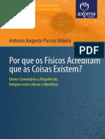Antonio Augusto - Por que os físicos acreditam que as coisas existem?