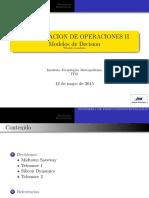 Investigacion de Operaciones II Modelos de Decision