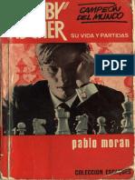 37 Bobby Fischer Pablo Moran