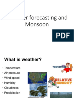 Weather Forecasting and Monsoon
