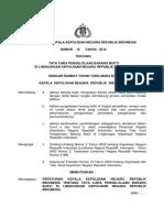 Peraturan Kapolri Nomor 10 Tahun 2009 Tentang Tata Cara Dan Persyaratan Permintaan Pemeriksaan Teknis Kriminalistik Tempat