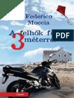 4e5a7b2c89 Federico Moccia - A felhők fölött három méterrel.pdf