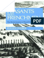 Eugen Weber - Peasants into Frenchmen_ The Modernization of Rural France, 1870-1914   (1976, Stanford University Press).pdf