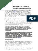 Crianças e a prática de esportes - acompanhamento médico - prof educação física - saúde