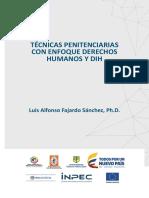 Libro. Tecnicas Penitenciarias Con Enfoque de Derechos Humanos. Luis a. Fajardo S.
