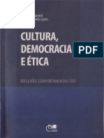 Cultura, Democracia e Ética, Reflexões Comportamentalistas - Carolina Laurenti, Carlos Eduardo Lopes (Organizadores)