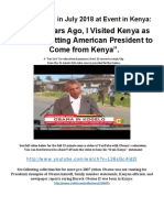 Obama States He Comes From Kenya.  In Jul 2018 While in Kenya States