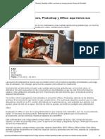 Deja de piratear Windows, Photoshop y Office_ aquí tienes sus versiones gratuitas.pdf