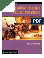 DocGo.net-Escravidão e Cidadania No Brasil-Monárquico- Hebe Maria Mattos (1)