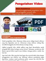 Pengolahan Video Dengan Bantuan Perangkat Lunak Pengolahan Video