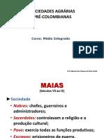 Hist. 13 - Sociedades Agrárias Pré-colombianas i