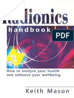 (Piatkus Guides) Keith Mason-The Radionics Handbook_ How to Improve Your Health With a Powerful Form of Energy Therapy-Piatkus Books (2001)