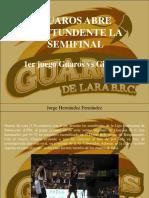 Jorge Hernández Fernández - Guaros Abre Contundente La Semifinal
