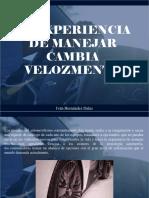 Iván Hernández Dalas - La Experiencia de Manejar Cambia Velozmente