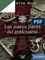 Las Nueve Llaves Del Anticuario - Martin Rua