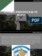 Ramiro Helmeyer - ¿Cómo Proteger Tu WiFi?