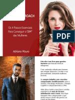 GUIA DO APPROACH 1.0 Os 4 Passos Essenciais Para Conquistar o Sim Das Mulheres