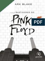 Nos Bastidores do Pink Floyd - Mark Blake.pdf
