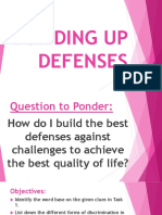Building Up Defenses
