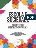 Escola e Sociedade Construtos Histórico-culturais