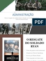 Administração - Resgate Do Soldado Ryan