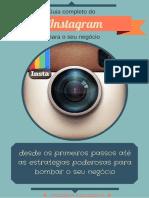Guia Completo Do Instagram Para o Seu Negócio - Livro 1 - Carolina Tomazetti