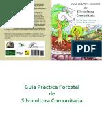 Guia Practica Forestal de Silvicultura Comunitaria