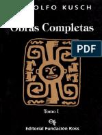 2. Obras Completas Kusch Tomo I.pdf
