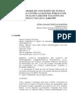 A Possibilidade de Concessão de Tutela Antecipada contra a Fazenda Pública em Decorrência do Caráter Taxativo do Artigo 1º da Lei N. 9:494:1997